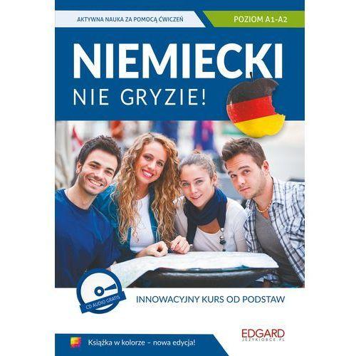 Niemiecki nie gryzie Innowacyjny kurs od podstaw + CD, EDGARD