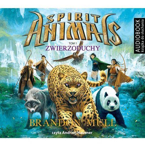 Spirit Animals. Tom 1. Zwierzoduchy (Audiobook na CD) - Wyprzedaż do 90%, Brandon Mull