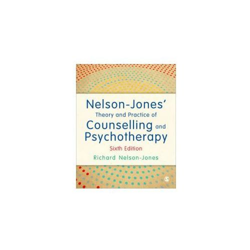 Nelson-Jones' Theory and Practice of Counselling and Psychot (9781446295564)