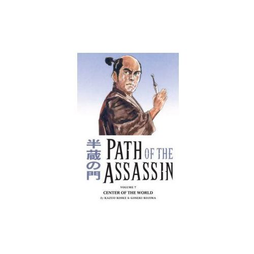 Path Of The Assassin Volume 7: Center Of The World (9781593075088)