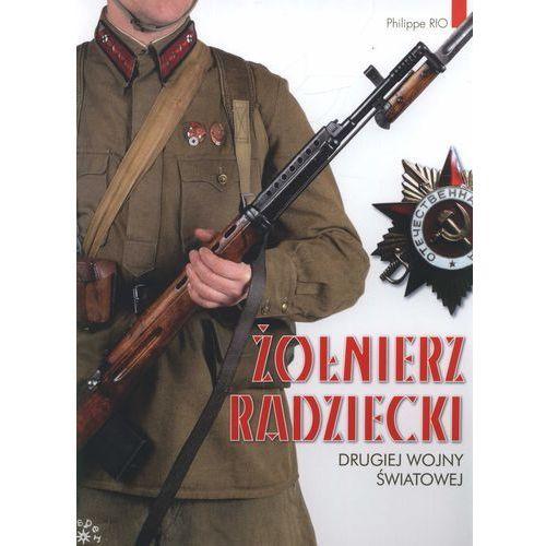 Żołnierz radziecki drugiej wojny światowej (9788377311288)