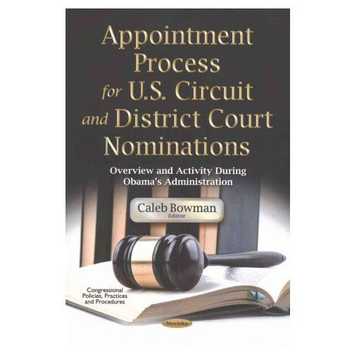 Appointment Process for U.S. Circuit & District Court Nominations