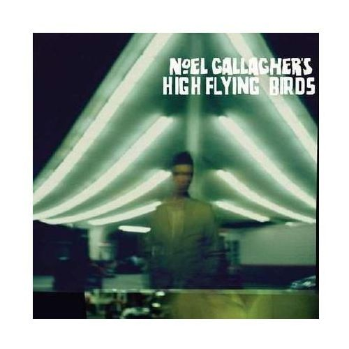 Noel Gallagher's High Flying Birds - INTERNATIONAL MAGIC LIVE AT THE O2 (DELUXE)