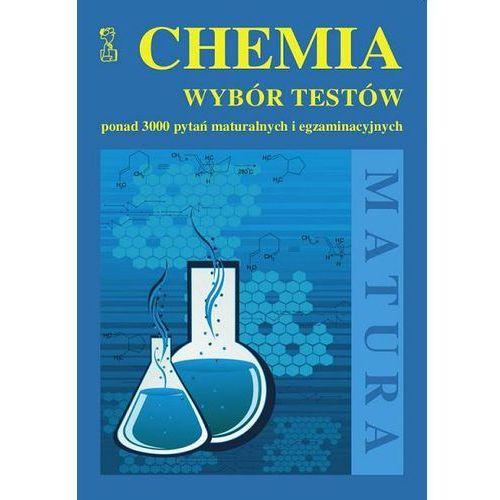 Chemia Wybór testów Ponad 3000 pytań maturalnych i egzaminac, Medyk