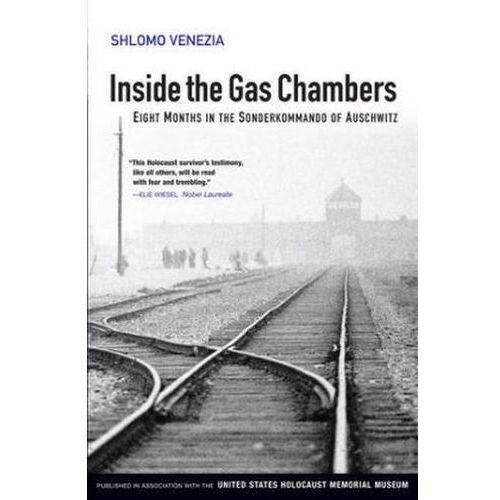 Inside the Gas Chambers Eight Months in the Sonderkommando of Auschwitz, Venezia, Shlomo