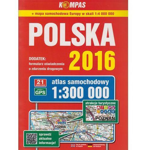 Atlas samochodowy Polska 2016 1:300 000 - Wysyłka od 3,99 - porównuj ceny z wysyłką (2017)