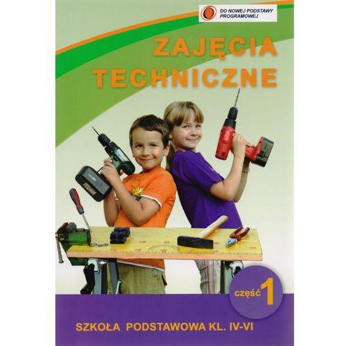 Zajęcia techniczne 4-6 podręcznik z ćwiczeniami część 1 (104 str.)
