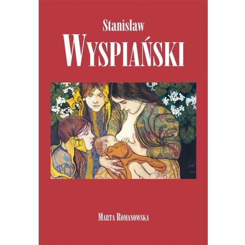 Stanisław Wyspiański - Wysyłka od 3,99 - porównuj ceny z wysyłką (2015)