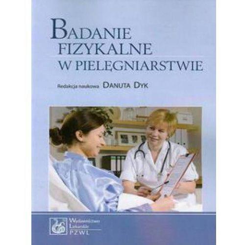 Badanie fizykalne w pielęgniarstwie, PZWL