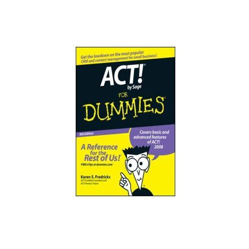 ACT! by Sage For Dummies (9th Edition) (9780470192252)