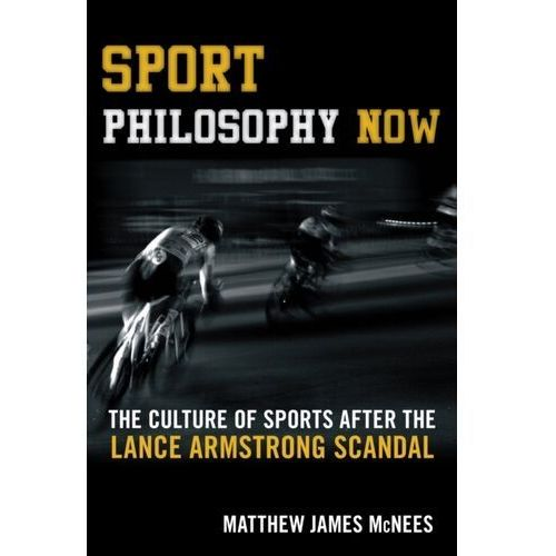 Sport Philosophy Now (9781442260658)