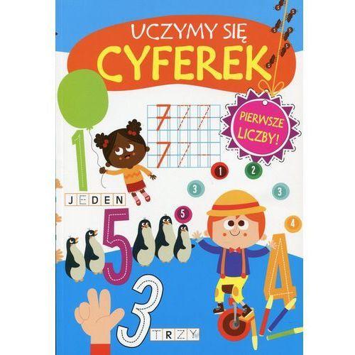 Uczymy się cyferek - Wysyłka od 5,99 - kupuj w sprawdzonych księgarniach !!!, oprawa broszurowa