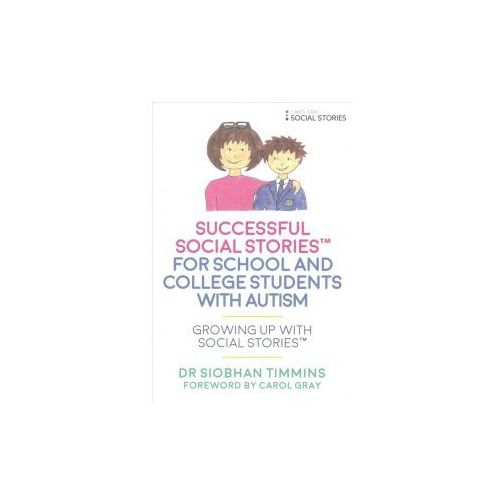Successful Social Stories (TM) for School and College Students with Autism (9781785921377)
