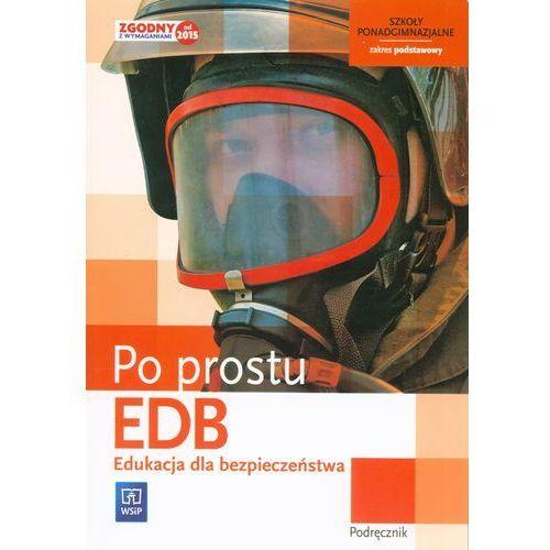 Edukacja Dla Bezpieczeństwa Po Prostu Podręcznik Zakres Podstawowy, WSIP