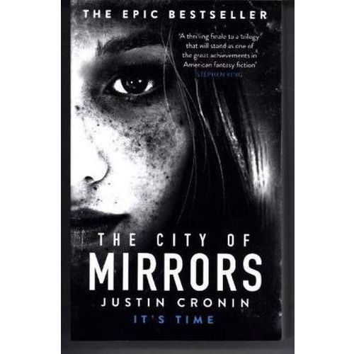 The City Of Mirrors, Cronin, Justin