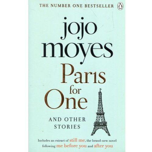 Paris for One and Other Stories - Jojo Moyes. DARMOWA DOSTAWA DO KIOSKU RUCHU OD 24,99ZŁ (2017)