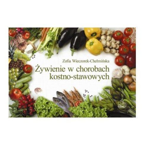 Żywienie w chorobach kostno stawowych, Zofia Wieczorek-Chełmińska