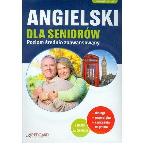 Angielski dla seniorów Poziom średnio zaawansowany (2012)