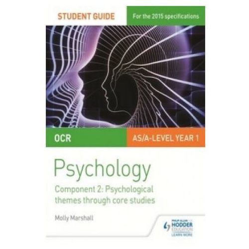 OCR Psychology Student Guide 2: Component 2: Psychological themes through core studies (9781471844188)