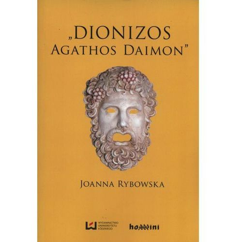 Dionizos - Agathos Daimon, oprawa miękka