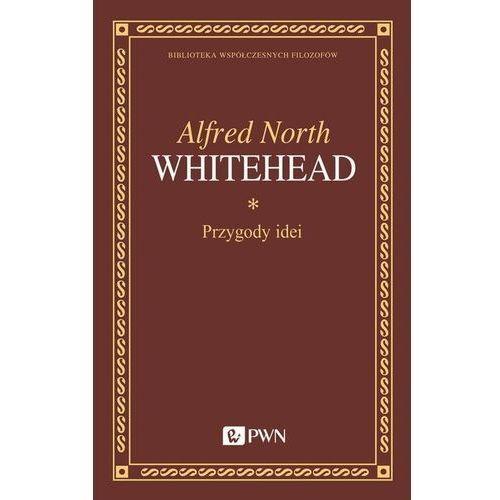 Przygody idei - Whitehead Alfred North