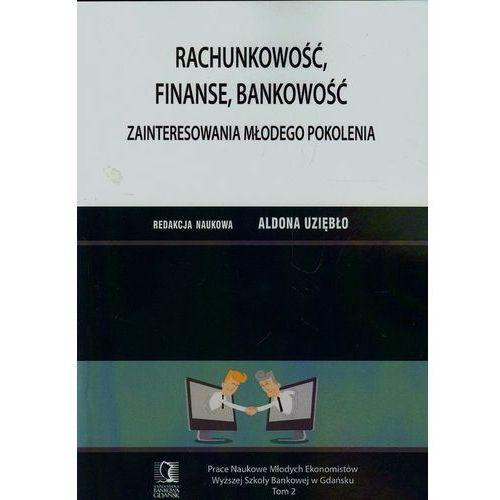 Rachunkowość, finanse, bankowość. Zainteresowania młodego pokolenia, CeDeWu