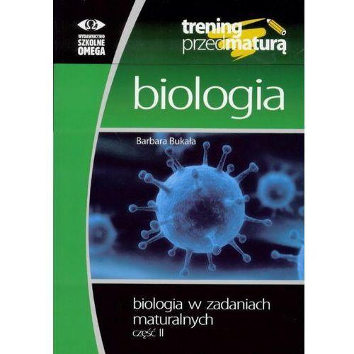 Trening Matura - Biologia w zadaniach cz.2 OMEGA, Omega