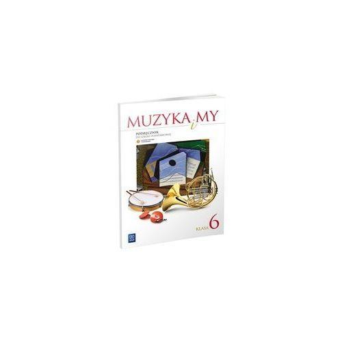 W.MUZYKA I MY.6 KL PODR/2014/-WSIP (120 str.)