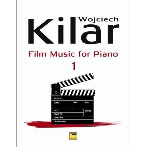 kilar wojciech - muzyka filmowa na fortepian, z.1 marki Pwm