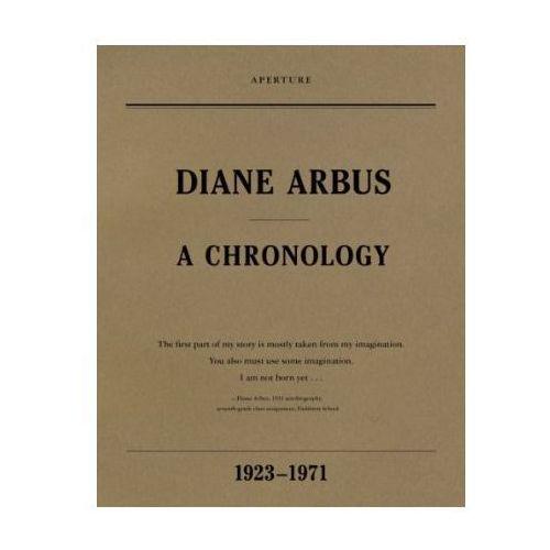 Diane Arbus: A Chronology, oprawa miękka