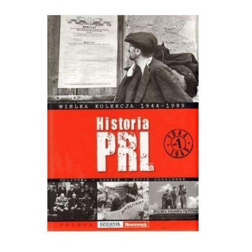 Historia PRL. Tom 1. 1944 - 1945. Wielka kolekcja 1944 - 1989 (2009)