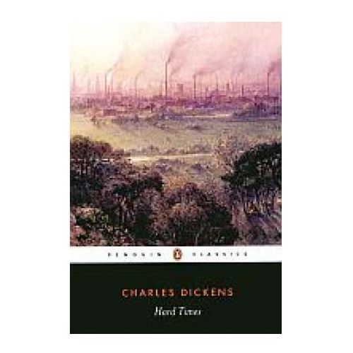 Hard Times - Charles Dickens, oprawa miękka