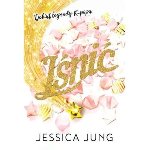 Lśnić - Jung Jessica - książka