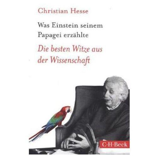 Was Einstein seinem Papagei erzählte (9783406679179)