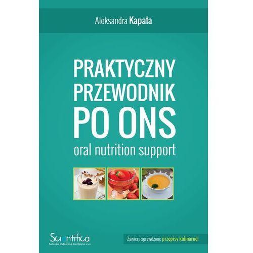 Praktyczny przewodnik po ONS (oral nutrition support), oprawa miękka