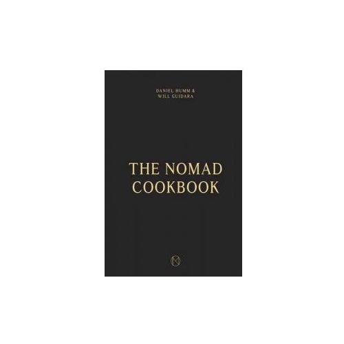Nomad Cookbook, Guidara, Will / Humm, Daniel