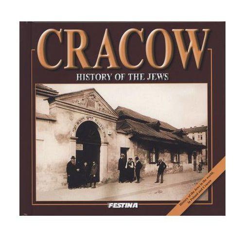 Cracow. History of the jews. Kraków. Historia Żydów (wersja angielska) (2015)