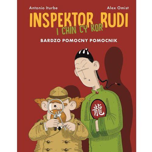 Bardzo pomocny pomocnik. Inspektor Rudi i Chin Cy Kor - ANTONIO ITURBE (48 str.)