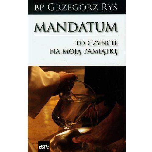 Mandatum To czyńcie na moją pamiątkę - Grzegorz Ryś (MOBI) (104 str.)
