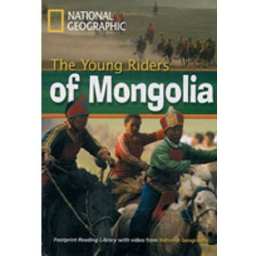 The Young Riders Of Mongolia + MultiROM Footprint Reading Library 800 Headwords, Rob Waring