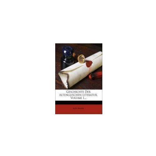 Geschichte Der Altenglischen Literatur, Volume 1...