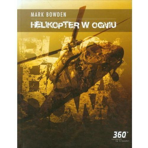 Helikopter w Ogniu, Marc Bowden