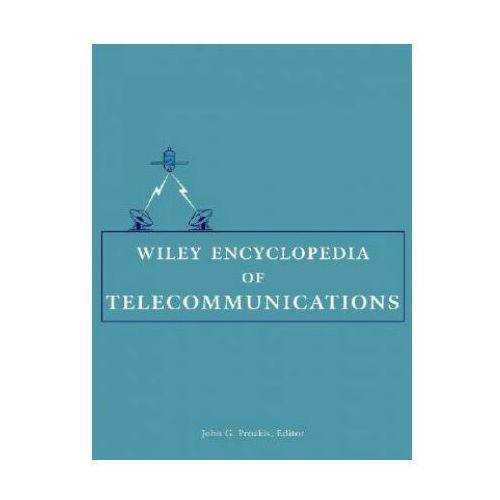 Wiley Encyclopedia of Telecommunications