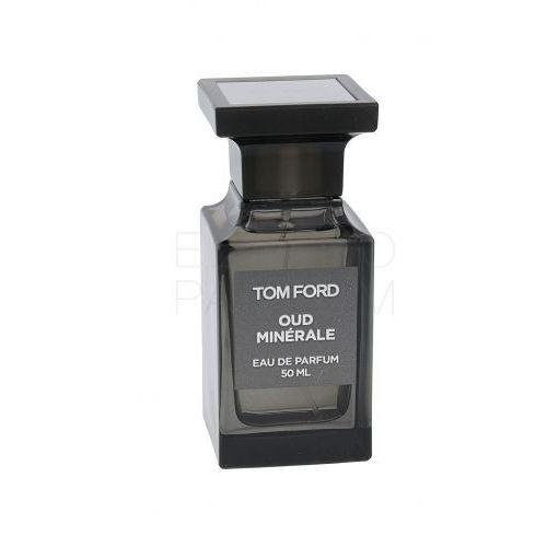 Tom ford oud minérale woda perfumowana 50 ml unisex