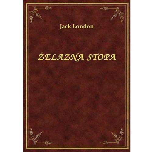 Żelazna Stopa, Jack London