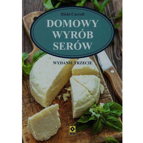 DOMOWY WYRÓB SERÓW WYD. 3, RICKI CARROLL