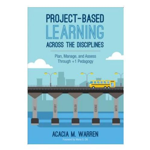 Project-Based Learning Across the Disciplines