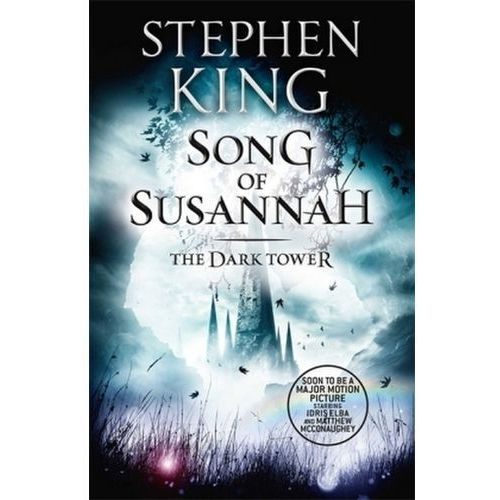 The Dark Tower: Song of Susannah Bk. VI (9781444723496)
