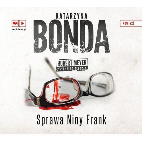 Sprawa Niny Frank (CD), Katarzyna Bonda