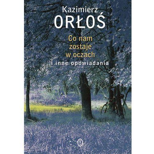 Kazimierz Orłoś. Historia leśnych kochanków., Kazimierz Orłoś
